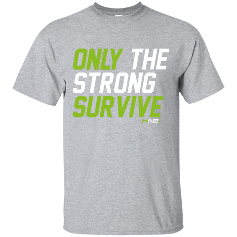 HN2: Sports and Fitness Gym Motivational Quote Printed T Shirts Only The Strong Survive