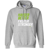HN2: Harder Better Faster Stronger Gym Motivation Pullover Hoodie 8 oz