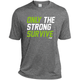 HN2: Sports and Fitness Dri-Fit Moisture-Wicking Tee Shirt Only The Strong Survive