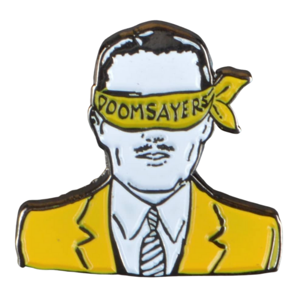 Doom Sayers Club Pin Corp Guy