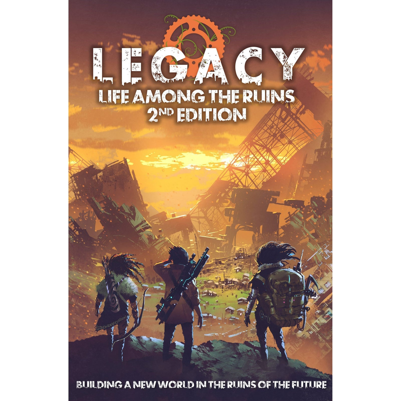 Legacy: Life Among Ruins 2nd Edition