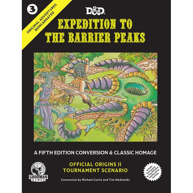 D&D Original Adventures Reincarnated: Expedition to the Barrier Peaks - Official Origins III Tournament Scenario