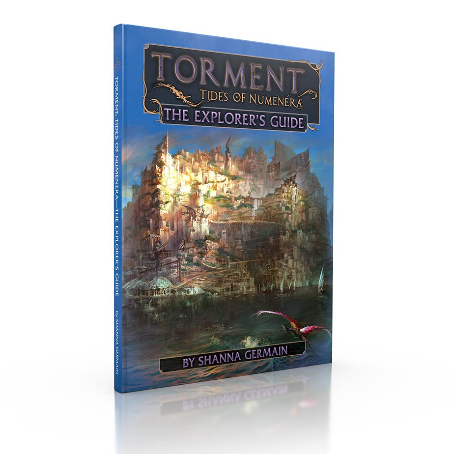 Torment: Tides of Numenera The Explorer's Guide