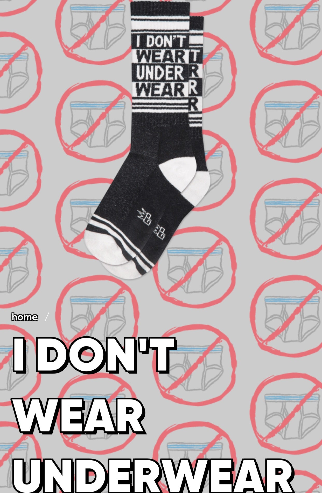 I Don't Wear Underwear