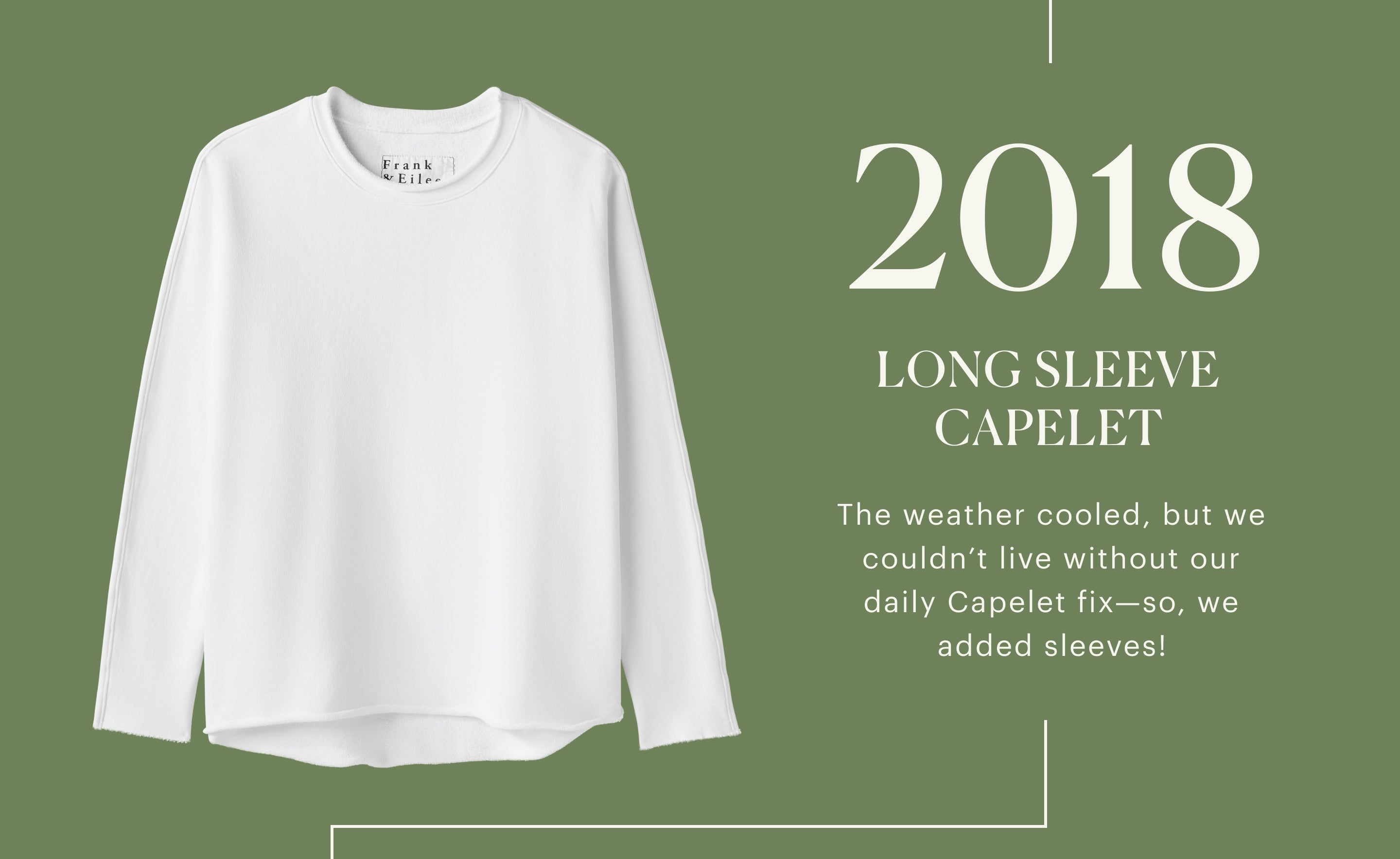 2018 Long Sleeve Capelet. The weather cooled, but we couldn't live without our daily Caplet fix-so, we added sleeves!