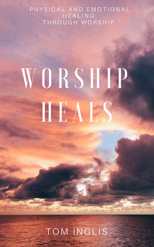 WORSHIP HEALS (digital download)