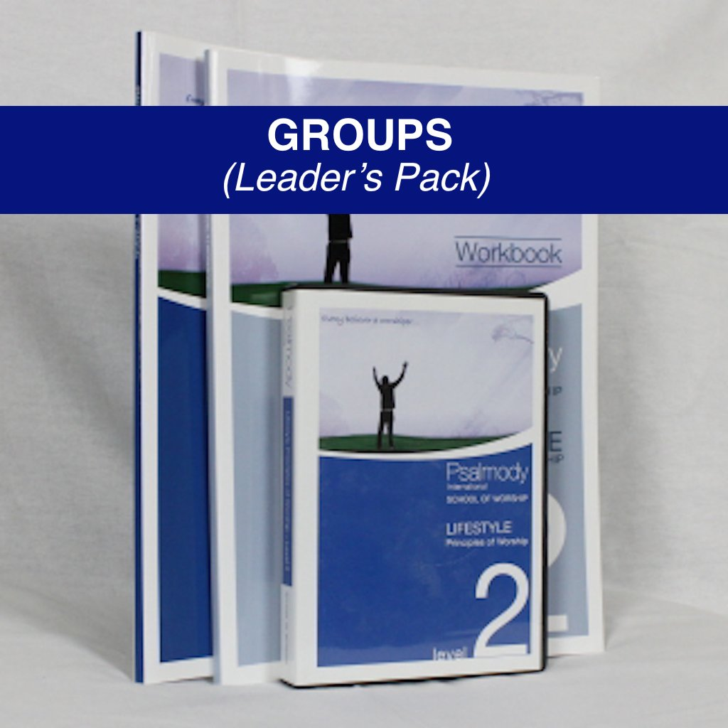 SCHOOL OF WORSHIP LEVEL TWO - GROUP LEADER'S PACK (digital download)