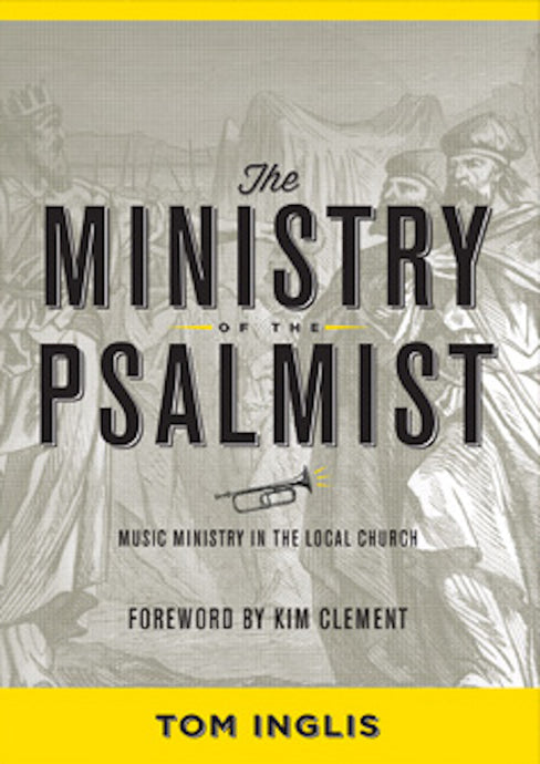 THE MINISTRY OF THE PSALMIST (paperback)