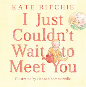 I Just Couldn't Wait to Meet You Book