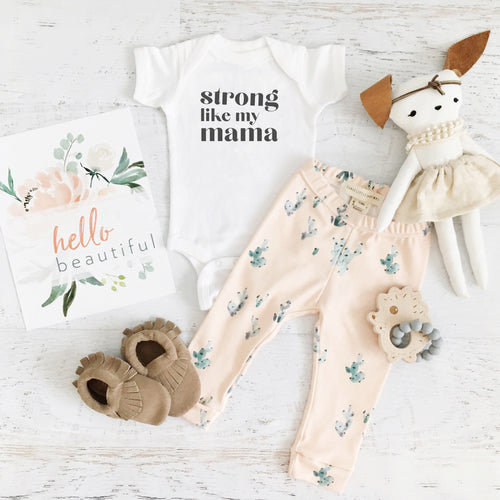 Strong like my Mama Onesie & Tee - Ellie+Rae