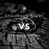 Stainless Steel vs. Sterling Silver Jewelries