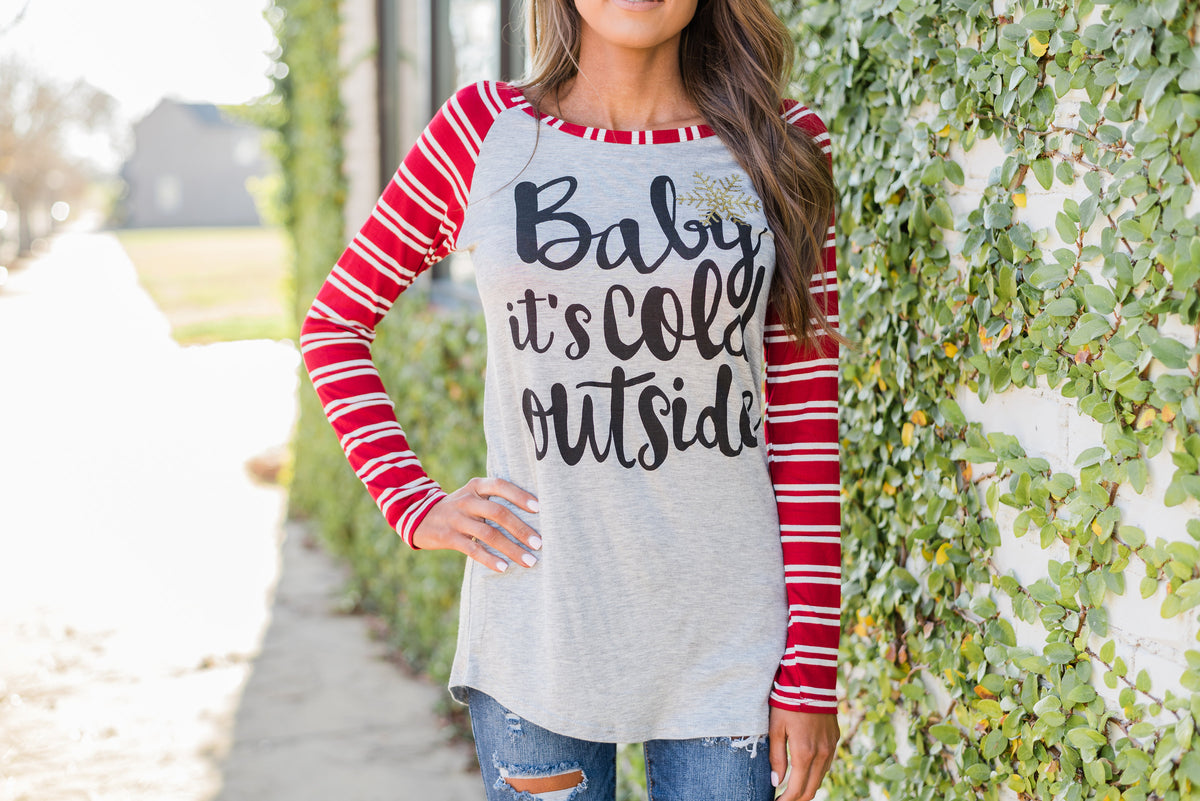 """Baby Its Cold Outside"" Tee"
