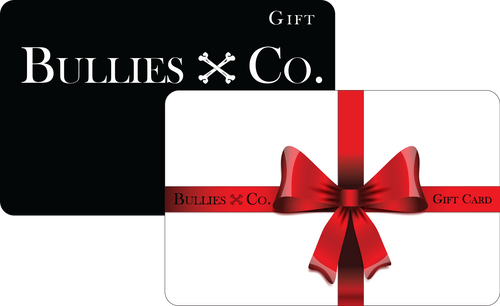 Bullies & Co. Gift Card