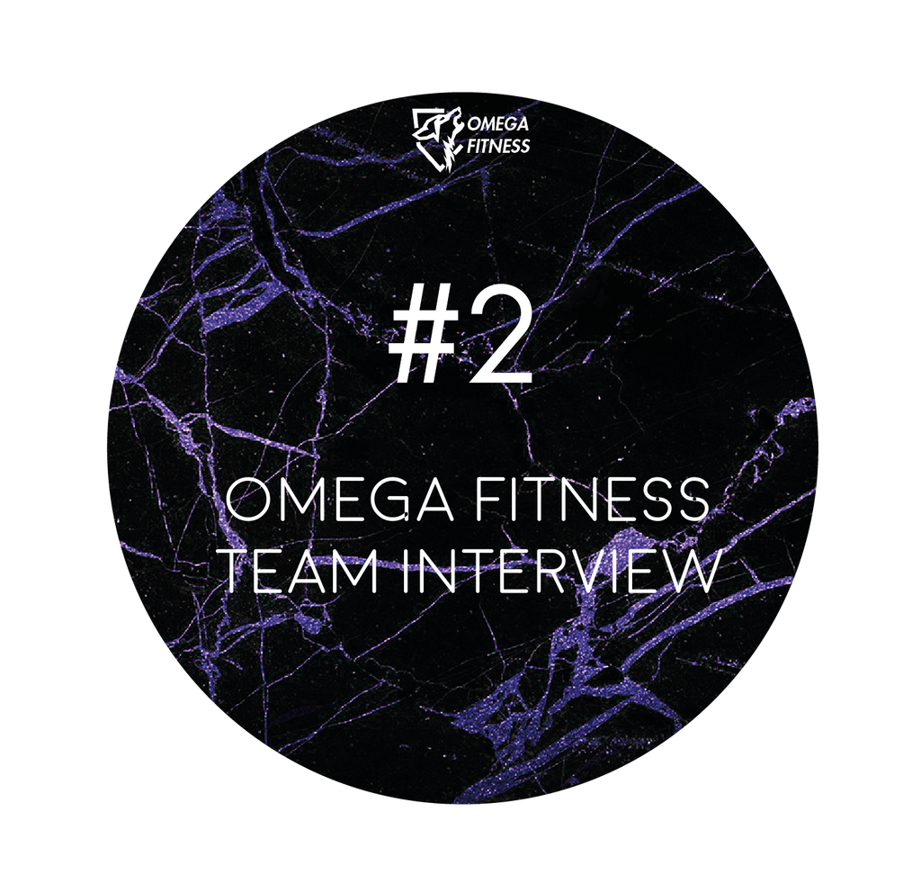 Omega Fitness Team Interview