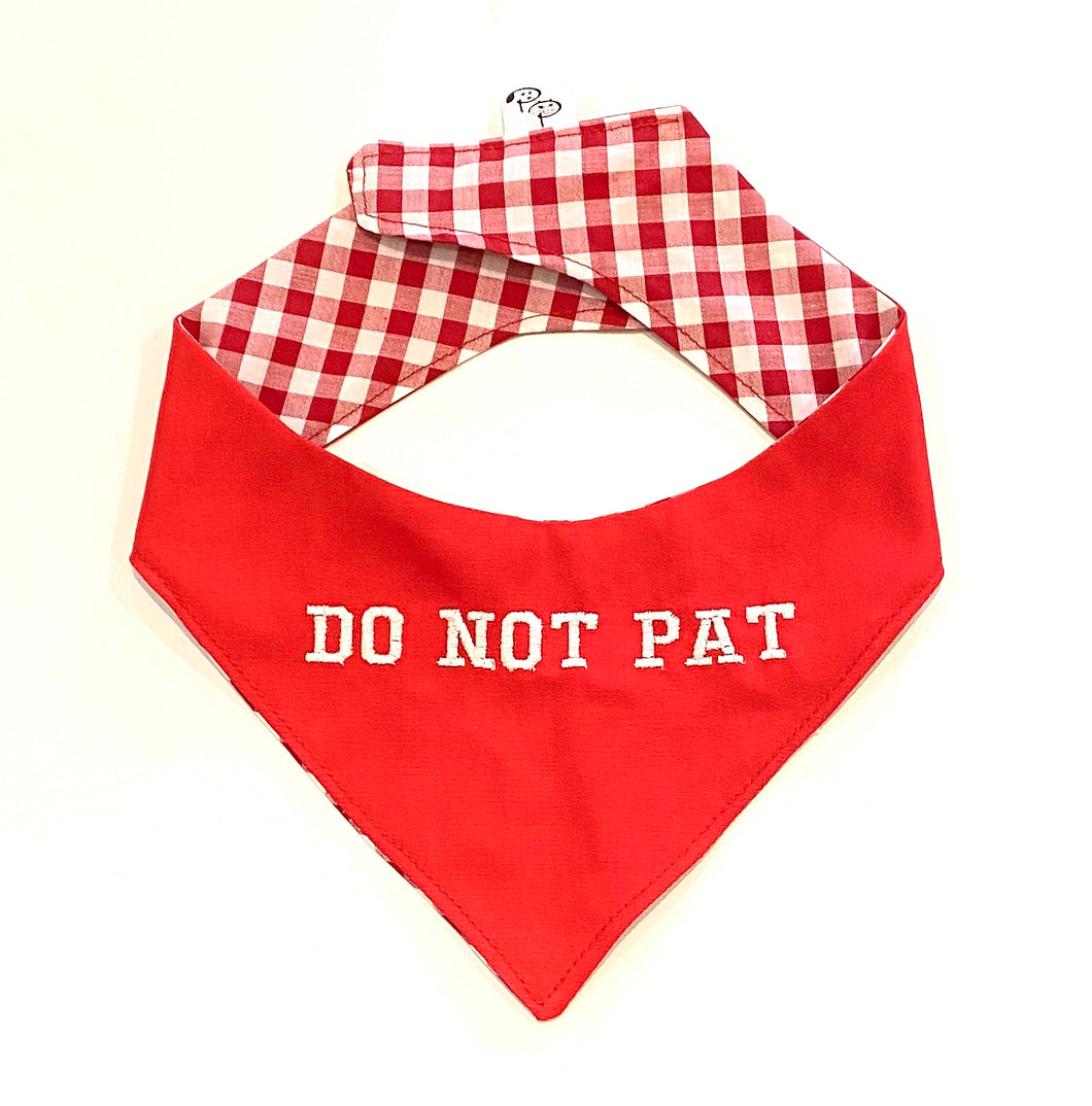 DO NOT PAT RED - DOG BANDANA - Pet Pouch
