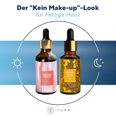 "Der ""Kein Make-up""-Look für fettige Haut"
