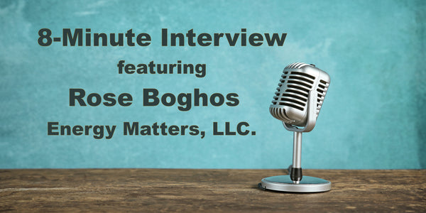 interview, all business media, rose boghos, energy matters llc.