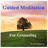 Guided Meditation For Grounding