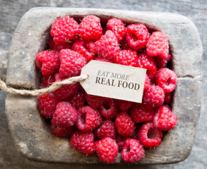 real food, raspberries, eat more real food,