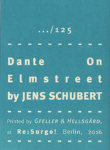 Mini Zine | Dante On Elmstreet by Jens Schubert