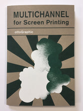 Multichannel for Screen Printing | Otto (Ottographic)