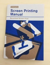 Screen Printing Manual | Ottographic