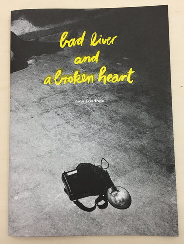 Bad Liver and a Broken Heart | Sao Trindade