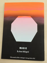 Magic | Anna Hellsgård (Re:Surgo!)