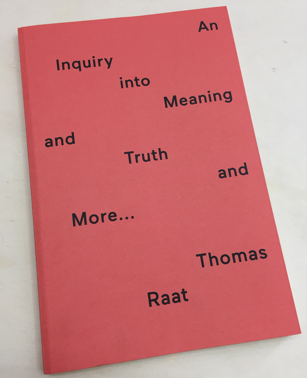 An Inquiry into Meaning and Truth  | Thomas Raat (Onomatopee)