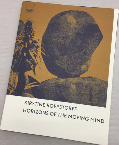 Kirstine Roepftorff | Horizons of the Moving Mind (Argobooks)