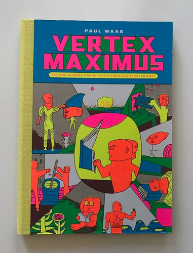 Vertex Maximus | Paul Waak (International Neighborhood Verlag)