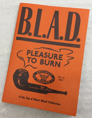 B.L.A.D 15 | Pleasure to burn