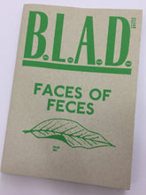 B.L.A.D 4 | Faces of Feces