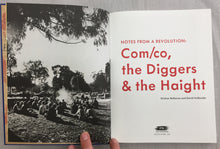 Notes from a Revolution | COM/CO, The Diggers & the Haight (Foggy Notion Books)