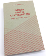 Berlin Studio Conversation, 20 women talk about art | Stephanie Buhmann (Green Box)