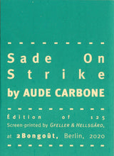 Mini Zine | Sade on Strike by Aude Carbone