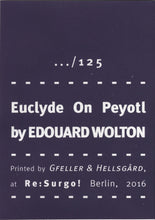 Mini Zine | Euclyde on Peyotl by Edouard Wolton