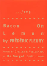 Mini Zine | Bacon on Lemon by Frédéric Fleury
