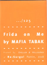 Mini Zine | Frida on Me by Mafia Tabak