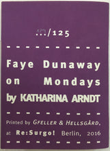 Mini Zine | Faye Dunaway on Mondays by Katharina Arndt