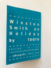 Mini Zine | Winston Smith on Holiday  by Tooth