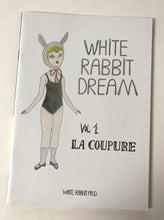 White Rabbit Dream 1 - la Coupure (White Rabbit Prod)