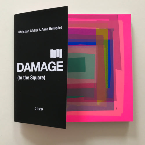 Damage (to the Square) | Gfeller + Hellsgård