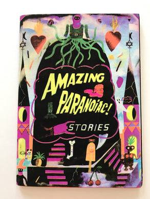 Amazing Paranoiac Stories | Laurent Impeduglia (Le Dernier Cri)