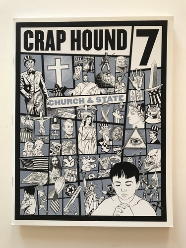 Crap Hound 7 - Church & State