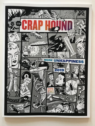 Crap Hound - More unhappiness 2019