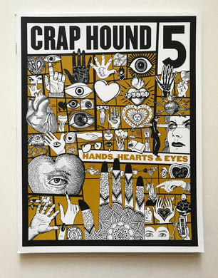Crap Hound 5 - Hands, Hearts & Eyed