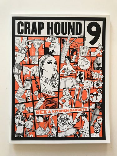 Crap Hound 9 - Sex & Kitchen Gadgets