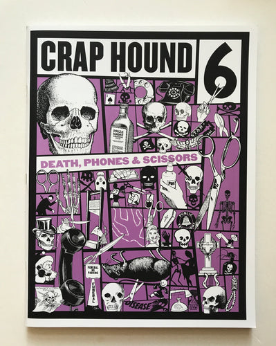 Crap Hound 6- Death, phones & scissors