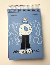 Where is Aisha ? | Aisha Franz (Colorama)